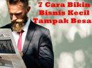 7 Rahasia Cara Membuat Bisnis Kecil UKM Tampak Besar dan Profesional
